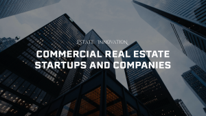 blog image: estate innovation top 100 commercial real estate companies and startups in texas
